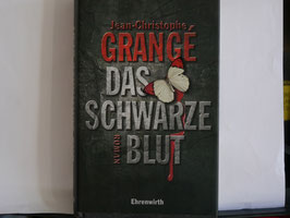 Jean-Christophe Grangé - Das schwarze Blut