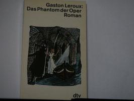 Gaston Leroux - Das Phantom der Oper