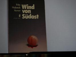 Fritz Habeck - Wind von Südost