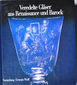 Brigitte Klesse - Veredelte Gläser aus Renaissance und Barock