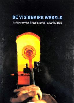 De visionere Werreld - Stanislaw Borowski, Pawel Borowski, Edward Leibowitz