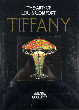 Vivienne Couldrey - The art of Louis Comfort Tiffany