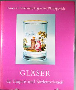 Gläser der Empire- und BIedermeierzeit, Pazaurek/von Philippovich