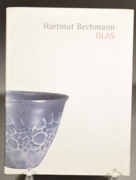 Hartmut Bechmann - Glas