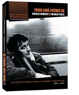 Trois ciné-poèmes de Nicolas Humbert et Werner Penzel