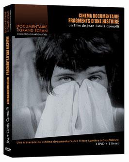 Cinéma documentaire, fragments d'une histoire, de Jean-Louis Comolli