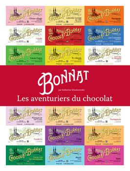 """""""Bonnat, les aventuriers du chocolat"""""""