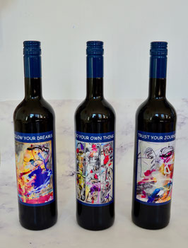 """""""FOLLOW YOUR DREAMS """" & """"DO YOUR OWN THING"""" & """"TRUST JOUR JOURNEY"""" - ROTWEIN (RED WINE)"""
