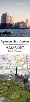 Spuren der Zeiten in Hamburg - Teil 1: Zentrum