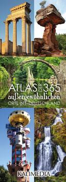 Jetzt druckfrisch: Atlas der 365 außergewöhnlichen Orte in Deutschland