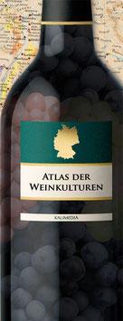 Atlas der Weinkulturen - Deutschland