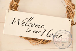 Rosamine Schild Welcome to our Home