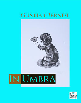Gunnar Berndt: In Umbra