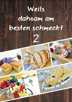 """Weils dahoam am besten schmeckt"" Band 2"