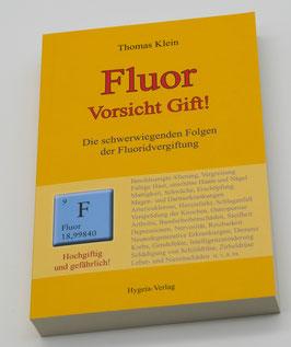 Fluor - Vorsicht Gift! (Thomas Klein)