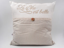 Zierkissen «La Vie est Belle»