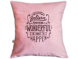 Zierkissen «Always Believe» rosa