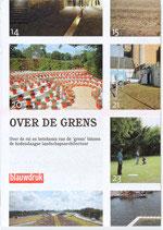OVER DE GRENS – Over de rol en betekenis van de grens binnen de hedendaagse landschapsarchitectuur