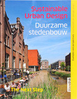 DUURZAME STEDENBOUW / SUSTAINABLE URBAN DESIGN - The next step