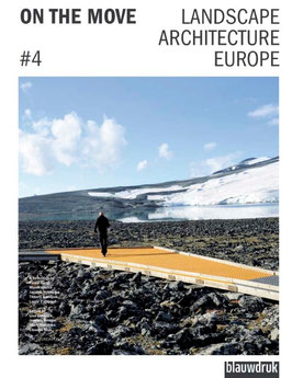 ON THE MOVE – Landscape Architecture Europe 4