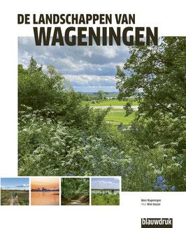 De landschappen van Wageningen