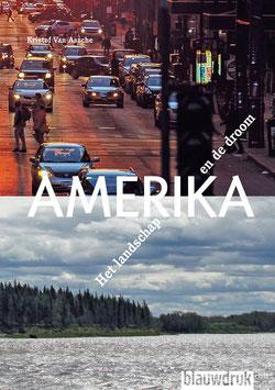AMERIKA – HET LANDSCHAP EN DE DROOM