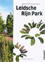 LEIDSCHE RIJN PARK – Ontwerp en realisatie van een uniek stadspark