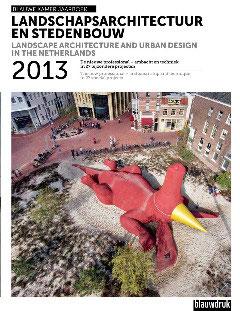 Landschapsarchitectuur en stedenbouw in Nederland 2013 – Blauwe Kamer Jaarboek