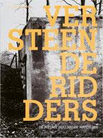 VERSTEENDE RIDDERS - De Nieuwe Hollandse Waterlinie