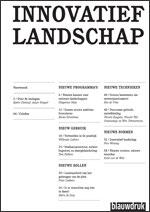 INNOVATIEF LANDSCHAP - Nieuwe programma's, nieuw gebruik, nieuwe rollen, nieuwe technieken, nieuwe normen