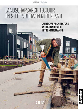 Yearbook of Landscape Architecture and Urban Design in the Netherlands 2017