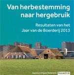 VAN HERBESTEMMING NAARHERGEBRUIK - Resultaten van het Jaar van de Boerderij 2013