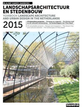 LANDSCHAPSARCHITECTUUR EN STEDENBOUW 2015 – Blauwe Kamer Jaarboek