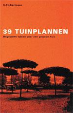 39 TUINPLANNEN - Ongewone tuinen voor een gewoon huis