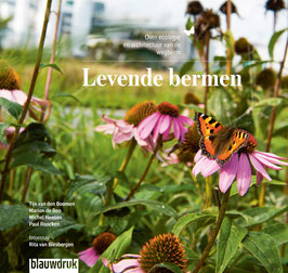 Levende bermen – Over ecologie en architectuur van de wegberm