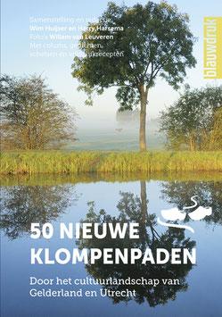 50 nieuwe klompenpaden – Door het cultuurlandschap van Gelderland en Utrecht