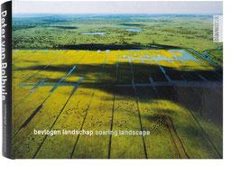 BEVLOGEN LANDSCHAP / SOARING LANDSCAPE - Peter van Bolhuis, luchtfotograaf