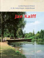 JAN KALFF – Landschapsarchitect in de naoorlogse stedenbouw
