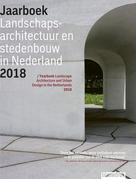 JAARBOEK LANDSCHAPSACRHITECTUUR EN STEDENBOUW 2018