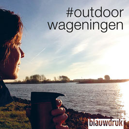 #OUTDOORWAGENINGEN