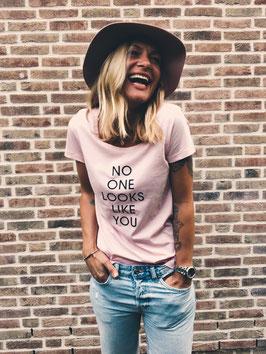 t-shirt  no one looks like you