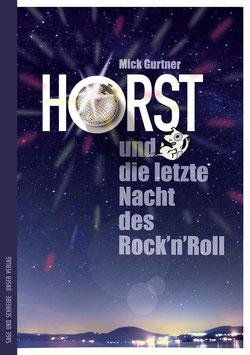 Horst und die letzte Nacht des Rock'n'Roll