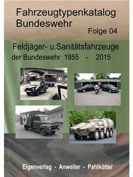 Feldjäger- und Sanitätsfahrzeuge der Bundeswehr - Publikation