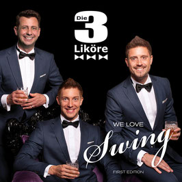 CD - Die 3 Liköre - WE LOVE SWING - FIRST EDITION