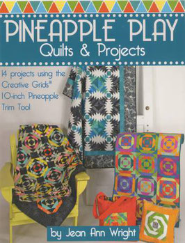 Pineapple Play, Quilts & Projects, Jean Ann Wright
