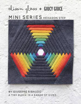 Hexagon Step QUILT PATTERN Mini Series