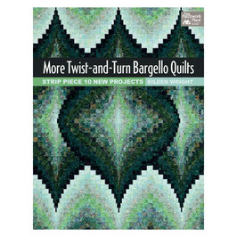 More Twist-and-Turn Bargello Quilts, by Eileen Wright