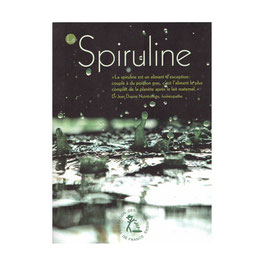 La spiruline - Guide 8 pages