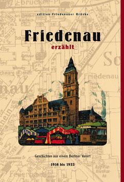 Friedenau erzählt  1914 bis 1933