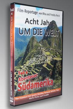 """Südamerika Teil 4 """"Von Feuerland nach Ecuador"""""""